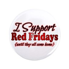 "I support Red Fridays 3.5"" Button"