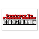 No One Owes You Anything Sticker (Rectangle)