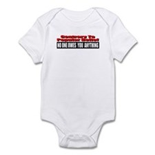 No One Owes You Anything Infant Bodysuit