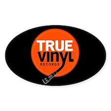 True Vinyl Records   Oval Decal