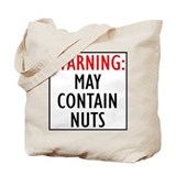 Warning: May Contain Nuts Tote Bag