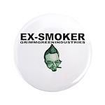 "Ex-Smoker 3.5"" Button"