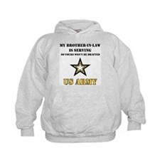 Army - Brother-in-law Serving Hoodie