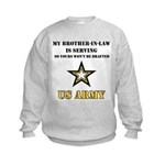 Army - Brother-in-law Serving Kids Sweatshirt