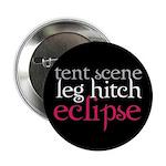 """Tent Scene, Leg Hitch, Eclipse 2.25"""" Button"""