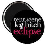 Tent Scene, Leg Hitch, Eclipse Magnet