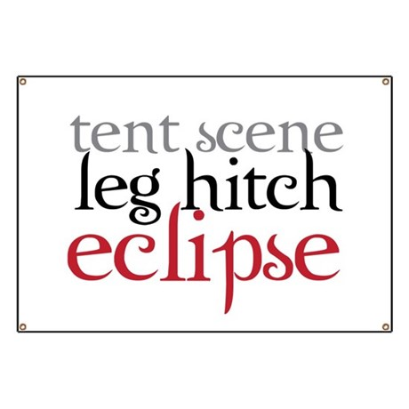 Tent Scene, Leg Hitch, Eclipse Banner