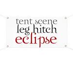Tent Scene, Leg Hitch, Eclipse Banner
