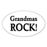 Grandmas Rock ! Oval Decal