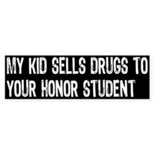 My Kid Sells... Bumper Bumper Sticker