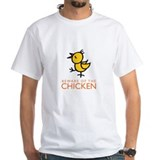 beware of the chicken Shirt