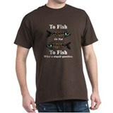 Skeleton To Fish or Not To Fi T-Shirt