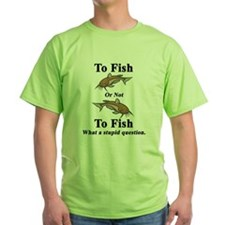 Catfish To Fish or Not to Fis T-Shirt