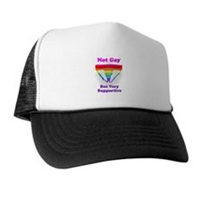 Not Gay But Very Supportive Trucker Hat