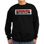 Are You Better Off Now Sweatshirt (dark)