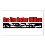 Are You Better Off Now Sticker (Rectangle 10 pk)