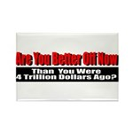 Are You Better Off Now Rectangle Magnet (10 pack)