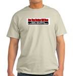 Are You Better Off Now Light T-Shirt