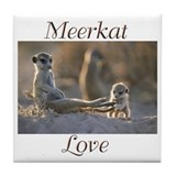 """Meerkat Love"" Tile Coaster"