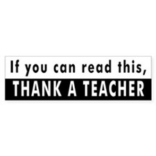 Thank A Teacher Bumper Bumper Sticker