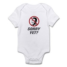 Sorry Yet? Anti Obama Infant Bodysuit