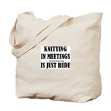 Knitting in Meetings Tote Bag