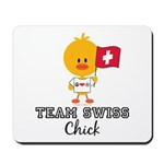 Team Swiss Chick Mousepad
