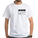 White I'm that dude T-Shirt