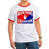BEER PONG CHAMPION SHIRT FOR  T