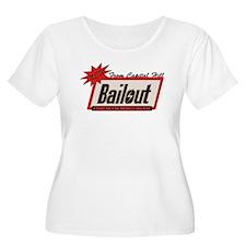 Bailout T-Shirt