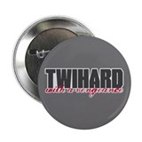 "Twihard with a Vengeance 2.25"" Button (100 pack)"
