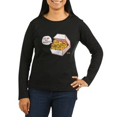 We Are Not Nuggets Women's Long Sleeve Dark T-Shir