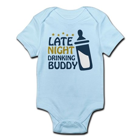 Late Night Drinking Buddy Infant Bodysuit