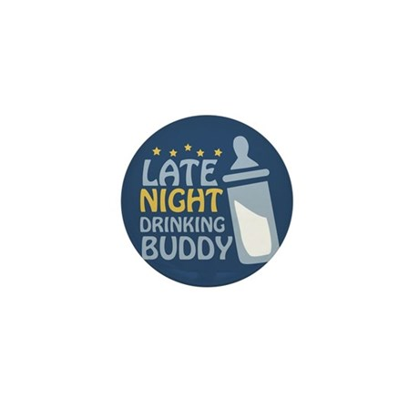 Late Night Drinking Buddy Mini Button (10 pack)