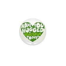 Hug a Vegetarian Mini Button