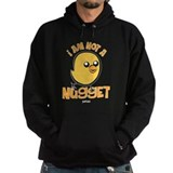 I Am Not a Nugget Hoody