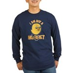 I Am Not a Nugget Long Sleeve Dark T-Shirt
