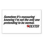 Pretending to Be Normal - Dexter Sticker (Rectangle)