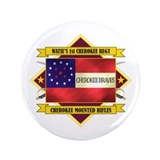 "1st Cherokee Regiment 3.5"" Button"
