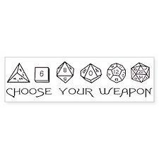 Choose Your Weapon Bumper Sticker