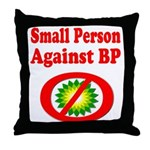 Small People against BP Throw Pillow