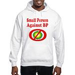 Small People against BP Hooded Sweatshirt