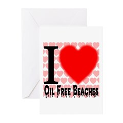 I Love Oil Free Beaches Greeting Cards (Pk of 20)