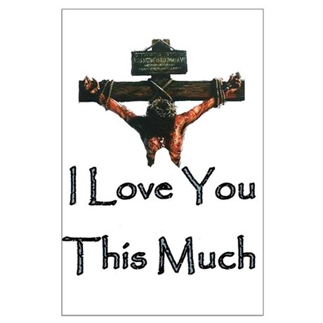 Jesus Loves You Large Poster