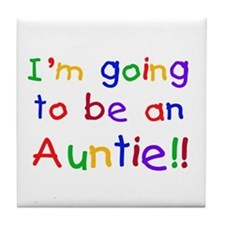 Going to be an Auntie Tile Coaster