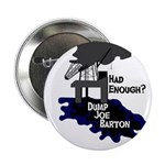BP Oil Spill Dump Joe Barton Campaign Pin
