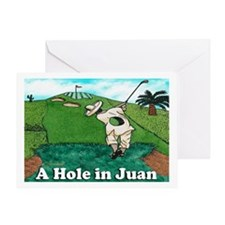 """A Hole in Juan"" Greeting Card"