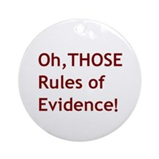 Rules of Evidence 2 Ornament (Round)