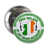 "Free Ireland By any Means 2.25"" Button (100 pack)"