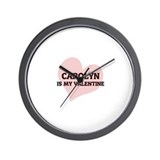 Carolyn Is My Valentine Wall Clock